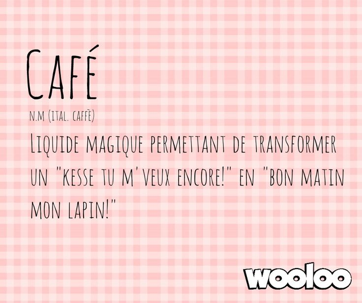 Le café #citation #quote #funny #maman #mom