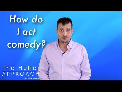 Free Acting Lessons: Learn to Act Comedy. - YouTube