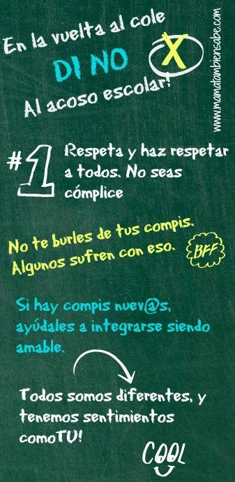 En el nuevo curso, DI NO al Acoso escolar. Recordemos que entre todos podremos alejar este flagelo de nuestro entorno.  http://www.mamatambiensabe.com/2013/09/Vuelta-al-cole-no-acoso-escolar.html