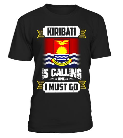 "# Kiribati is calling and i must go shirt .  Special Offer, not available in shops      Comes in a variety of styles and colours      Buy yours now before it is too late!      Secured payment via Visa / Mastercard / Amex / PayPal      How to place an order            Choose the model from the drop-down menu      Click on ""Buy it now""      Choose the size and the quantity      Add your delivery address and bank details      And that's it!      Tags: I Kiribati shirt, Kiribati shirts for men…"