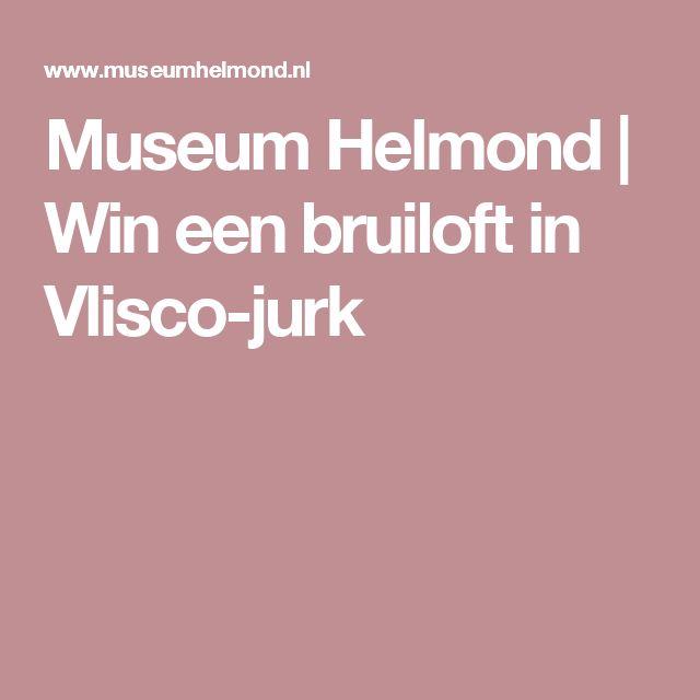 Museum Helmond |    Win een bruiloft in Vlisco-jurk