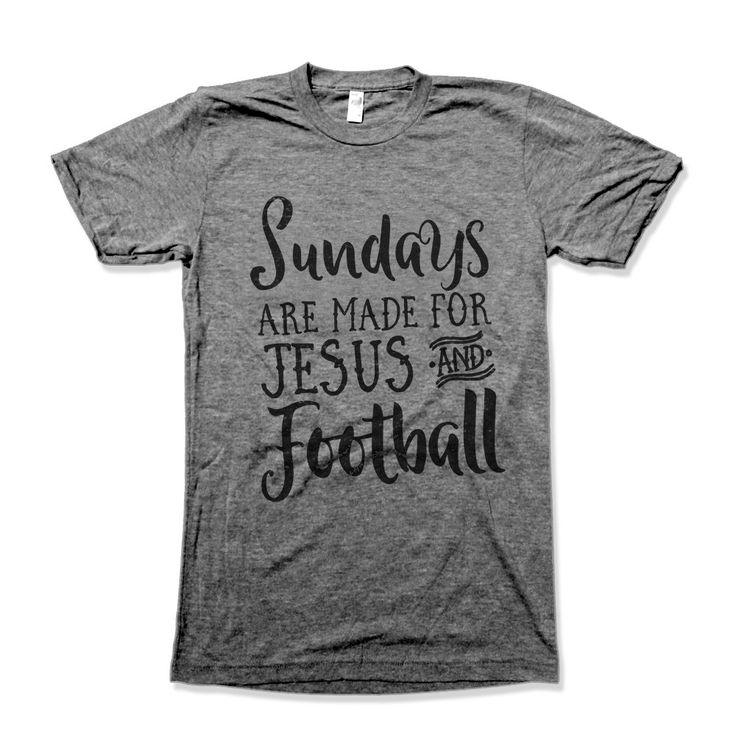Sunday's Are Made For Jesus and Football                                                                                                                                                                                 More