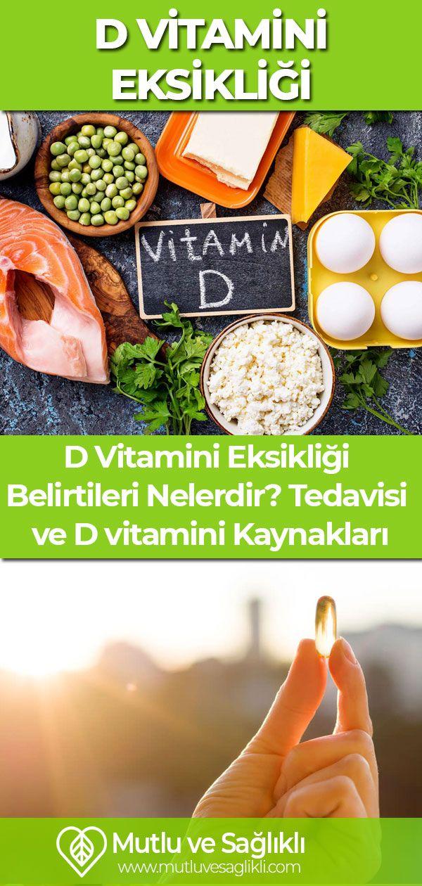 D Vitamini Eksikligi Belirtileri Nelerdir Tedavisi Ve D Vitamini Kaynaklari Vegan Yiyecekler Beslenme Saglikli Beslenme