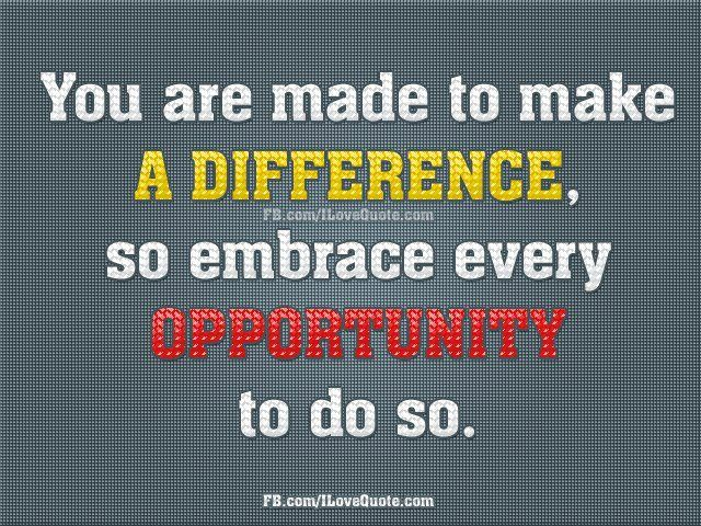 Image result for difference maker quotes