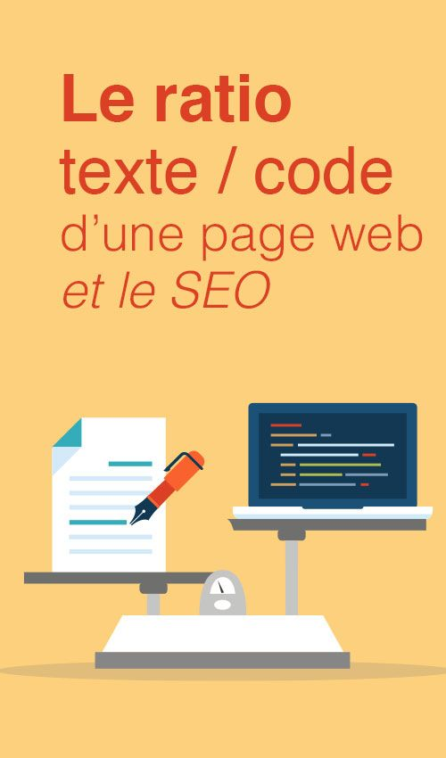 Le ratio texte / code d'une page web et le SEO - Article du blog de www.resonancecommunication.com agence web à Carcassonne