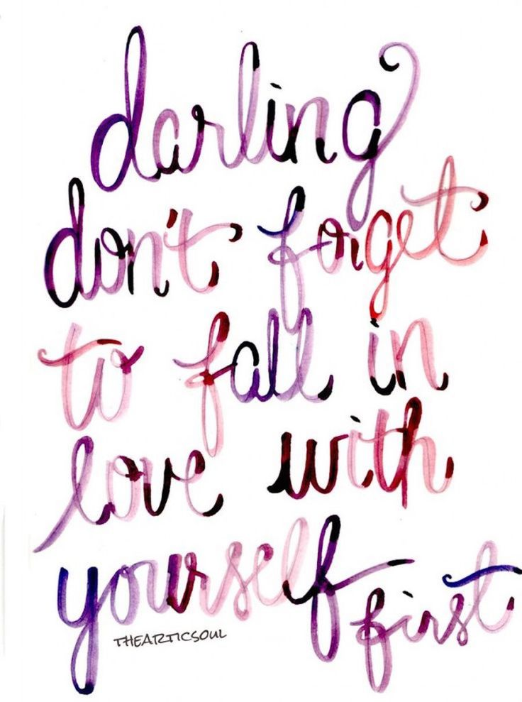 Don't-forget-to-fall-in-love-with-yourself-first