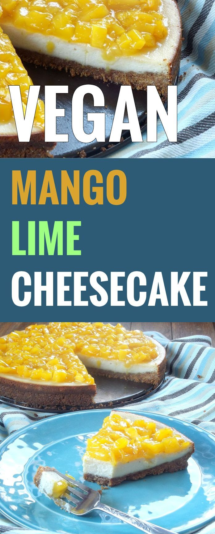 This creamy vegan cheesecake is made from silken tofu and cashews, and covered with a sweet and tangy mango lime topping.