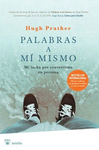 My beloved book. Hugh Prather.