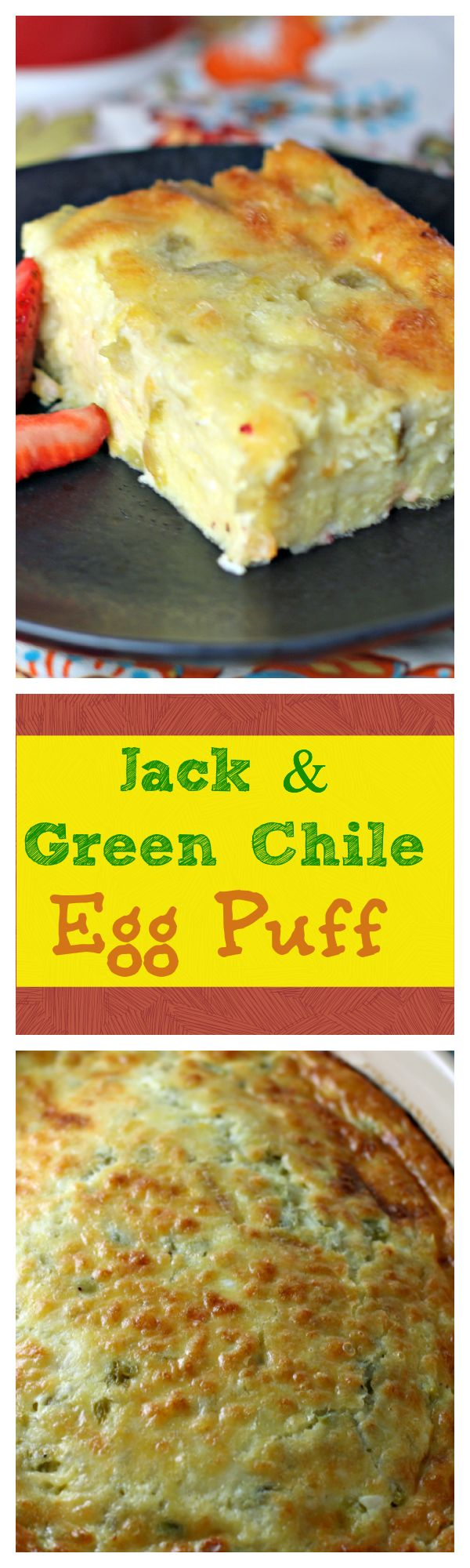 Quick and easy Jack & Green Chile Egg Puff has incredible flavor with fire roasted green chilies, cottage cheese for texture and gooey Jack cheese melted throughout. From CulinaryEnvy.com