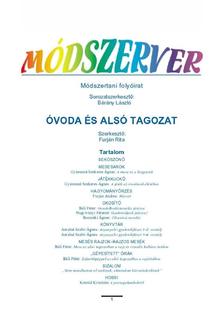 Marci fejlesztő és kreatív oldala: Módszerver óvoda és alsó tagozat 1.