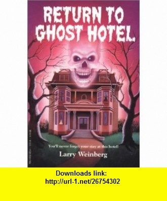 8 best torrents book images on pinterest return to ghost hotel 9780816740161 larry weinberg isbn 10 081674016x fandeluxe Gallery