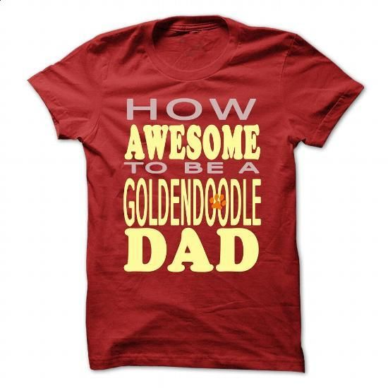 How awesome to be a Goldendoodle Dad - #dress shirts for men #novelty t shirts. I WANT THIS => https://www.sunfrog.com/Pets/How-awesome-to-be-a-Goldendoodle-Dad-Red-44404010-Guys.html?60505