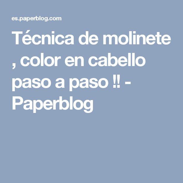 Técnica de molinete , color en cabello paso a paso !! - Paperblog