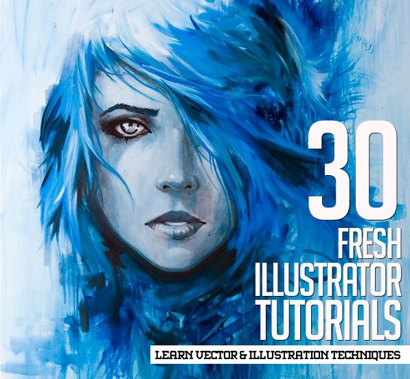 Illustrator Tutorials: 30 New Tuts to Learn Vector & Illustration Techniques                                                                                                                                                     More