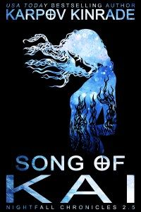 Song of Kai by Karpov Kinrade (read March 2016)