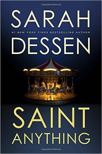 Sarah Dessen wrote Saint Anything in addition to her several Young Adult books about the real life situations that affect our young people..