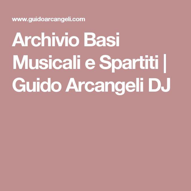 Archivio Basi Musicali e Spartiti | Guido Arcangeli DJ