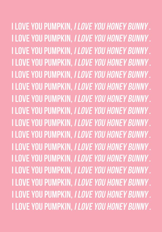 Honey Bunny | Pulp Fiction Quote Printable Poster | Pink wall art | Movie Quote | Pulp Fiction typography artwork | Pink Decor Printable by ThePrintableConcept on Etsy https://www.etsy.com/listing/521320375/honey-bunny-pulp-fiction-quote-printable