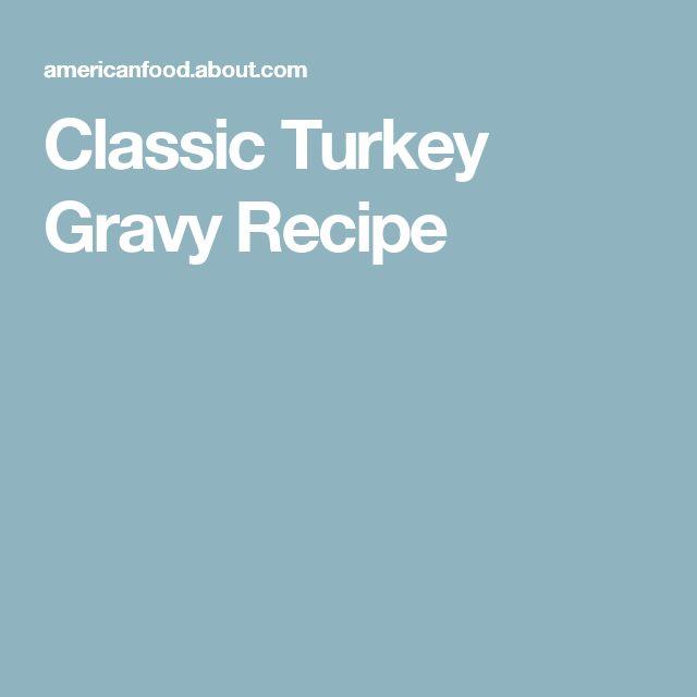 Classic Turkey Gravy Recipe
