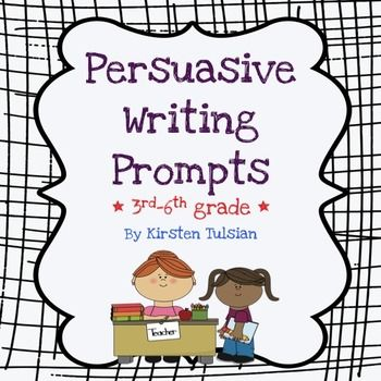 6th grade writing prompts persuasive