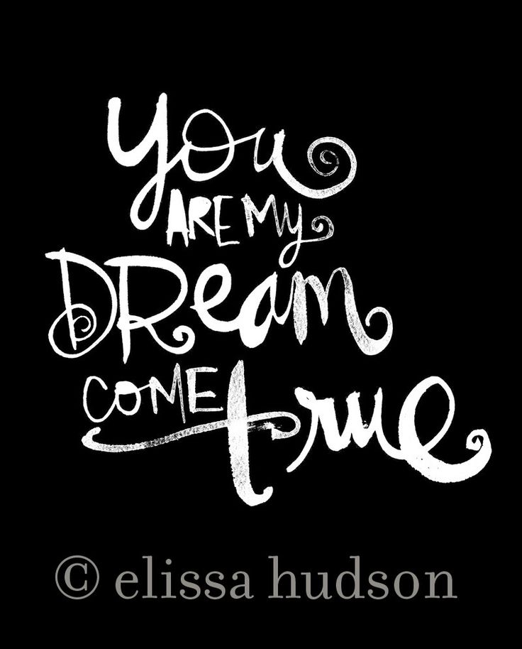 You are my dream come true wall art print by elissahudson on Etsy
