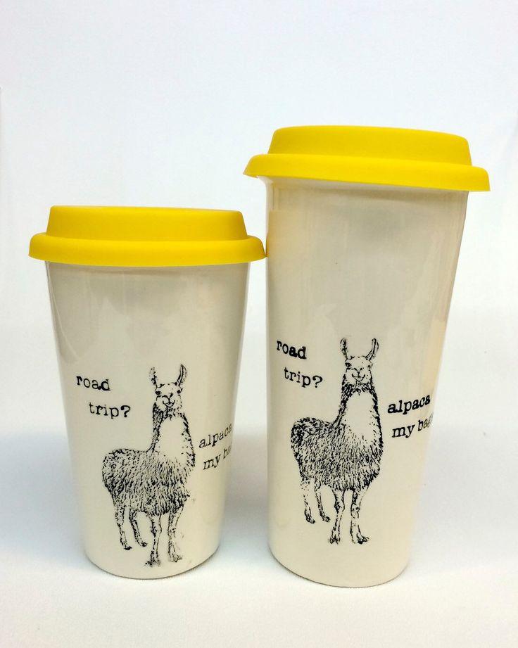 Road trip? Alpaca my bags! Llama Pun ceramic travel mug by printandclay on Etsy https://www.etsy.com/listing/225483206/road-trip-alpaca-my-bags-llama-pun