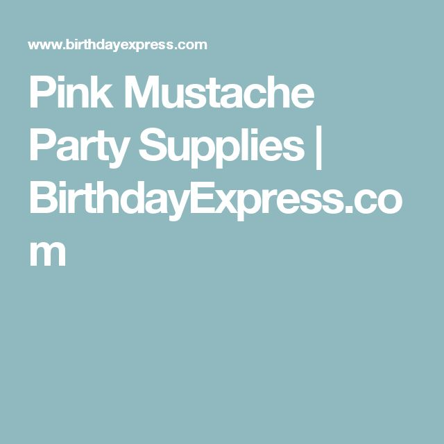 Pink Mustache Party Supplies | BirthdayExpress.com