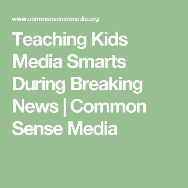 Teaching Kids Media Smarts During Breaking News | Common Sense Media
