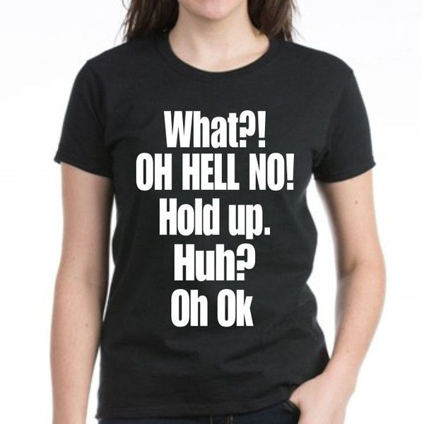 What Oh Hell No Hold Up Huh Oh Ok Women's Impractical Jokers Fan Made... ($20) ❤ liked on Polyvore featuring tops, black, t-shirts and women's clothing