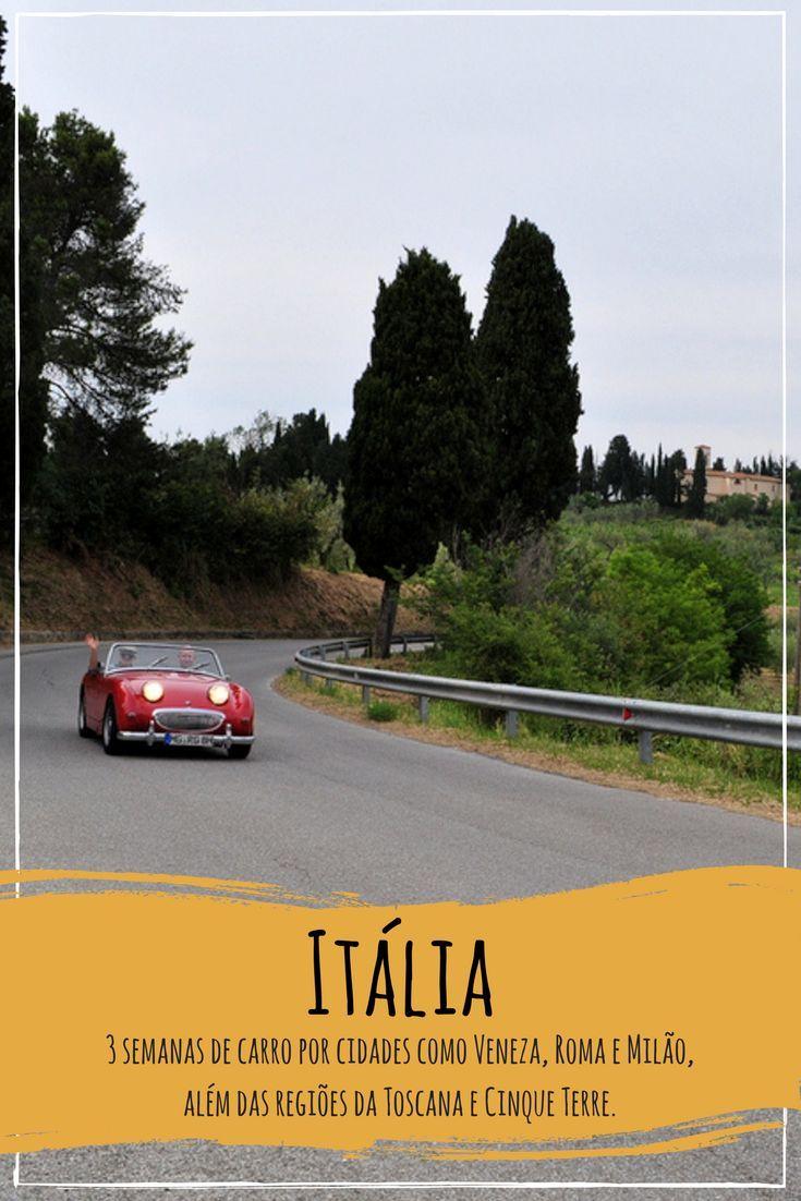 Experiência, dicas e roteiros, hospedagem, tudo para uma viagem de carro em 3 semanas pelo norte da Itália, conhecendo cidades como Milão, Roma, Veneza, Verona, Pisa e a Região da Toscana e Cinque Terre.