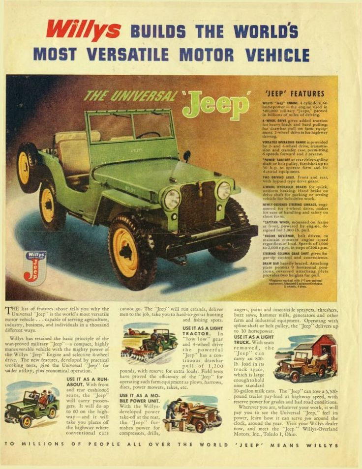 Vintage Jeep ad found on @Keith Savoie Bradner - Mom had a 52 Willy's I learned to drive on .. much, much later ; )