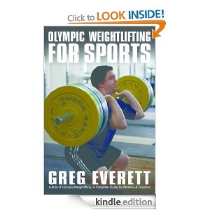 Olympic Weightlifting for Sports eBook: Greg Everett: Amazon.co.uk: Kindle Store