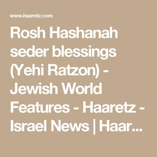 Rosh Hashanah seder blessings (Yehi Ratzon) - Jewish World Features - Haaretz - Israel News | Haaretz.com