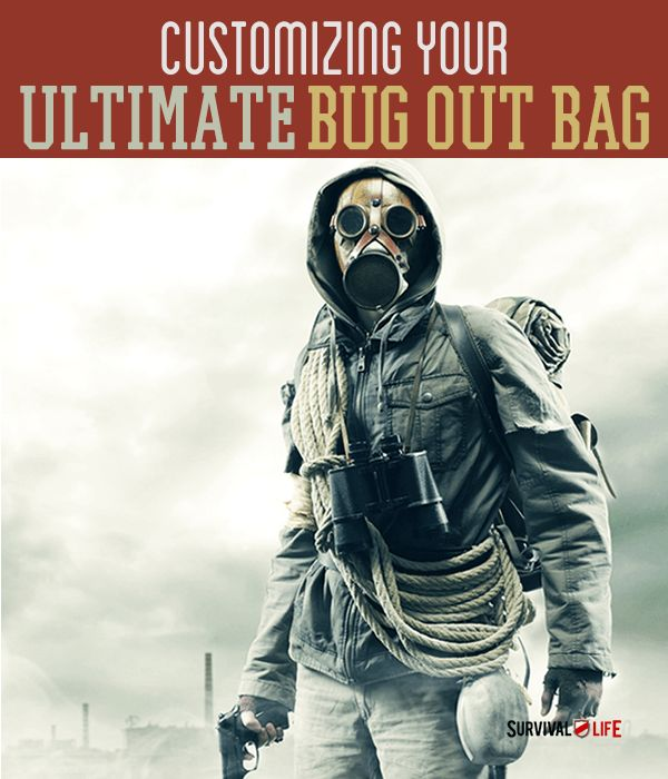 Customizing Your Ultimate Bug Out Bag