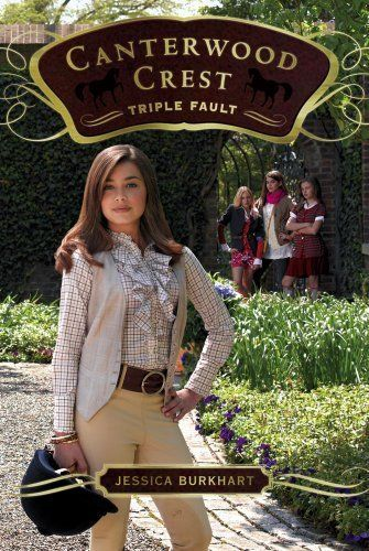 Triple Fault (Canterwood Crest (Quality)) by Jessica Burkhart. $5.03. 292 pages. Author: Jessica Burkhart. Publisher: Aladdin; Original edition (August 11, 2009)