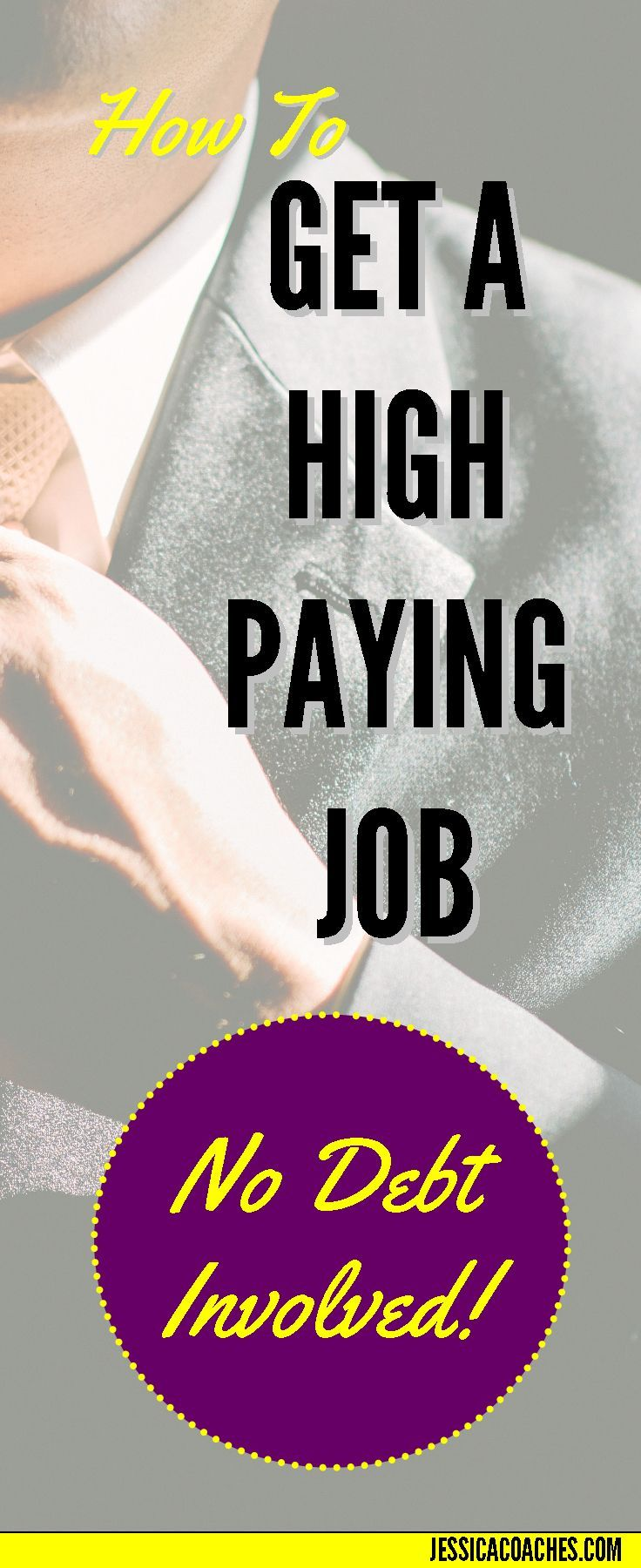 How to Get a High Paying Job No Debt Involved career, tuition, cash. scholarship, cheap, student, loans, university, money, budget