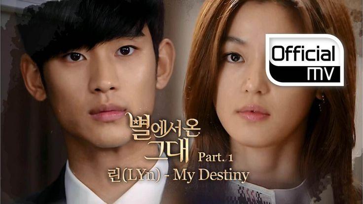 [MV] Lyn(린) _  My Destiny(My Love From the Star(별에서 온 그대) Part 1)