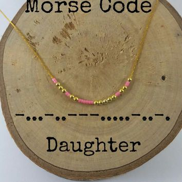 DAUGHTER Morse Code Necklaces, Secret Message, Dainty necklace, Minimalist, Morse code jewelry, gold necklace, Daughter gift