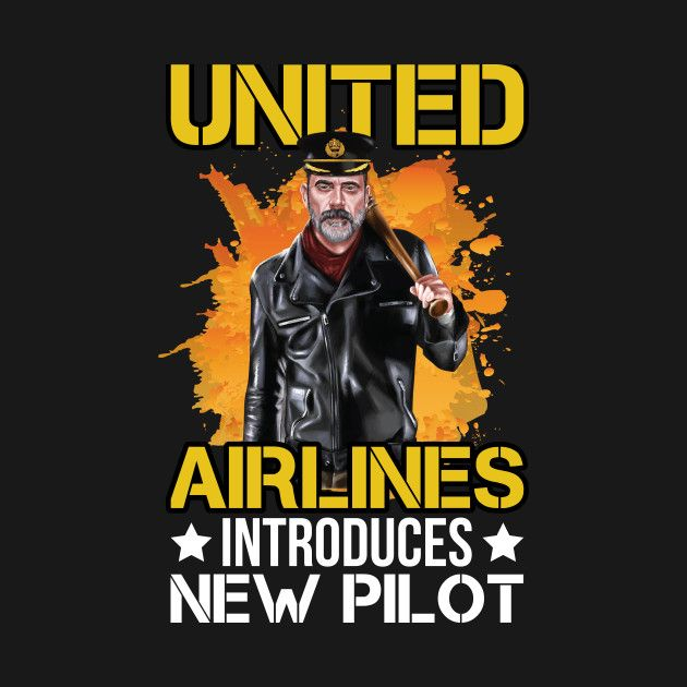 Check out this awesome 'United+airlines+introduces+newpilot+Negan+Tshirt' design on @TeePublic!
