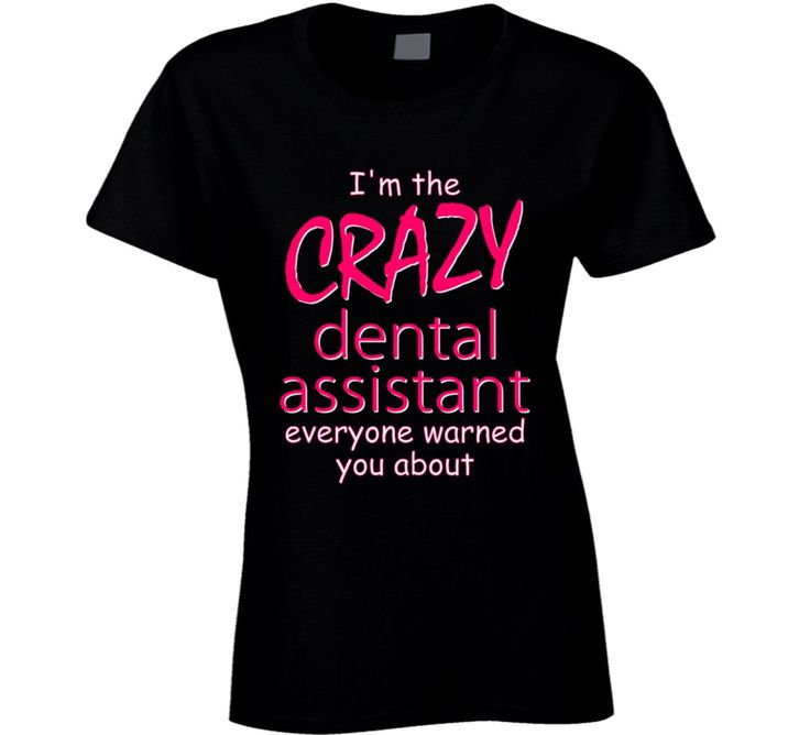 Youth I'm The Crazy Dental Assistant Funny T-Shirt
