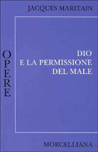 Prezzi e Sconti: #Dio e la permissione del male  ad Euro 7.50 in #Libro #Libro