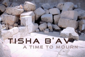"""Tisha B' Av--a time to mourn. Tisha B'Av, or """"the 9th of Av"""" is a day on the Jewish calendar for fasting for the more observant among the Jewish people. Their distress comes from remembering the many tragic events that the rabbis teach happened on the  9th of Av in Jewish history."""