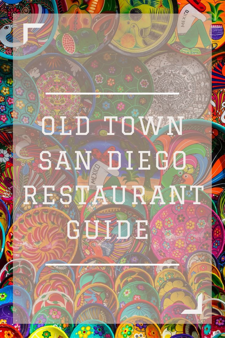 Old Town San Diego Restaurant Guide. Where to eat at the best restaurants in Old Town San Diego, California.
