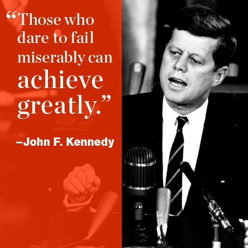A few inspirational words from our country's famous leaders, this one by John F. Kennedy. http://www.menshealth.com/best-life/great-presidential-quotes