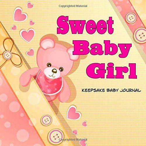 20 best baby memory books for girls images on pinterest baby sweet baby girl keepsake baby journal by debbie miller http negle Images