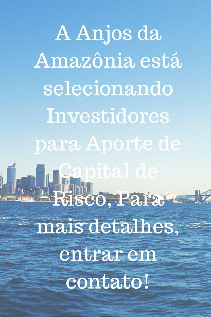 Seleção de Investidores!  Contato: investidor@anjosdamazonia.com