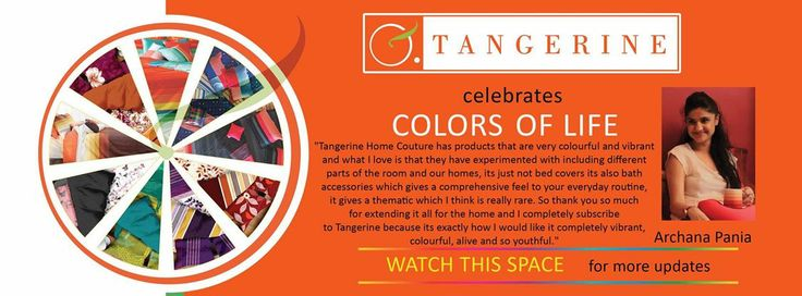 Through various twists and turns of our days, Life reveals its various colors.  Similarly Tangerine introduces a whole new twist to the use of colors in our homes. Here we bring you this Spirit of #TangeirneColorsOfLife with Archana Pania who is a famous Radio Jockey, Voice Over Artist & Anchor and She thinks Colors are her daily dose of therapy there isn't a dull moment in her life when colors are around.