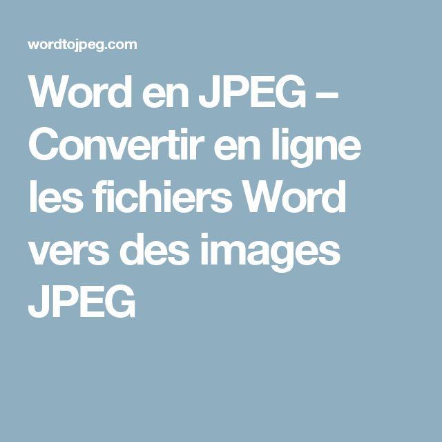 Word en JPEG – Convertir en ligne les fichiers Word vers des images JPEG