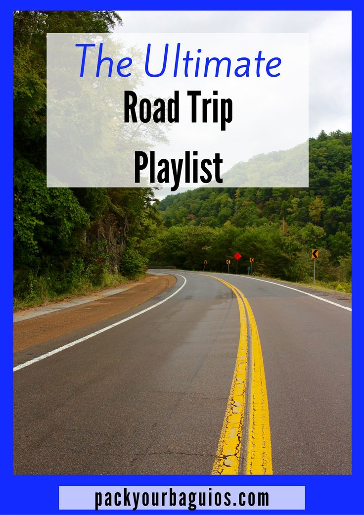 The Ultimate Road Trip Playlist--130 songs to brighten your drive!