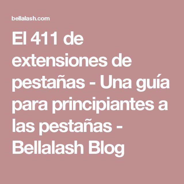 El 411 de extensiones de pestañas - Una guía para principiantes a las pestañas - Bellalash Blog